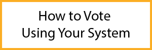 How to Vote using your System