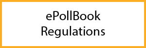 ePollBook Regulations
