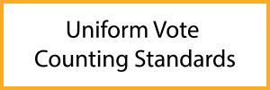 Uniform Vote Counting Standards