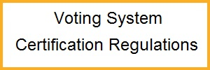 Voting System Certification Regulations