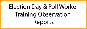 Poll Worker Training Observation Reports