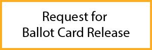 Ballot card release