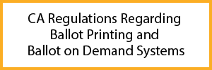 Ballot Printing Regulations
